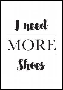 More Shoes Plakat