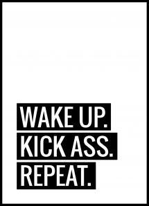 Wake Up Kick Ass Repeat II - Plakat