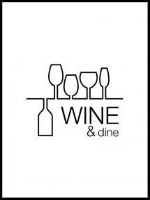 Wine & dine - Hvid med Sort tryk Plakat