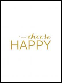 Choose happy - Guld Plakat
