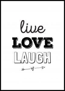 Live Love Laugh Plakat