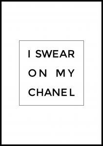 I swear on my chanel Plakat