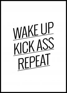 Wake up Kick ass Repeat - Plakat