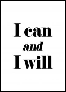 I can and I will Plakat