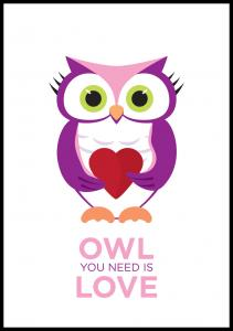 Owl You need is love - Rosa-Lilla Plakat