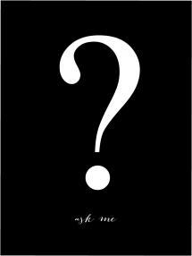 Ask me - Sort med Hvidt tryk Plakat