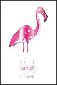 Be a flamingo Plakat