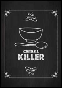 Cereal Killer Plakat