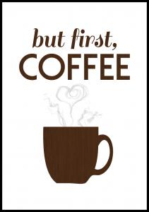 But first coffee - Wood Plakat